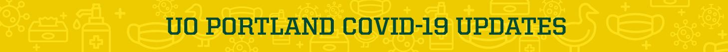 UO Portland COVID-19 Update button